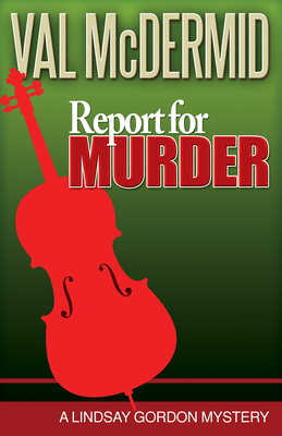 Report for Murder - McDermid, V L