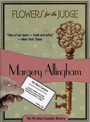 Flowers for the Judge - Allingham, Margery