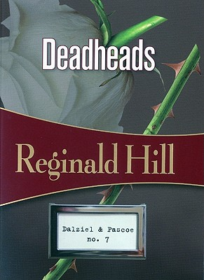 Deadheads - Hill, Reginald