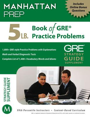 5 lb. Book of GRE Practice Problems - Manhattan Prep, -