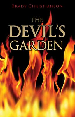 The Devil's Garden - Christianson, Brady