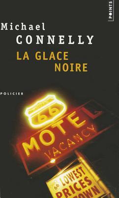 Glace Noire(la) - Connelly, Michael