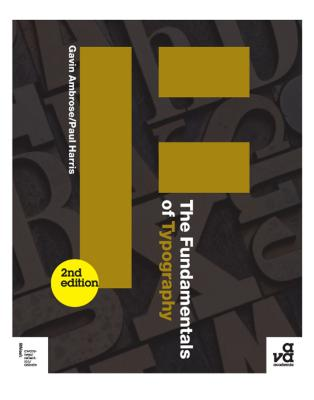 The Fundamentals of Typography - Ambrose, Gavin, and Harris, Paul