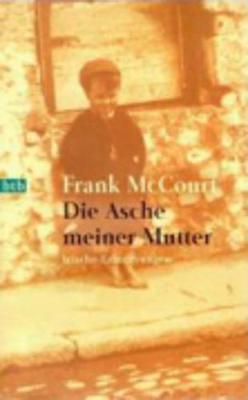 Die Asche Meiner Mutler - McCourt, Frank