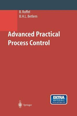 Advanced Practical Process Control - Roffel, Brian, and Betlem, Ben