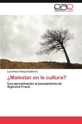 Malestar En La Cultura? - Pelayo Guti Rrez, Luis Arturo