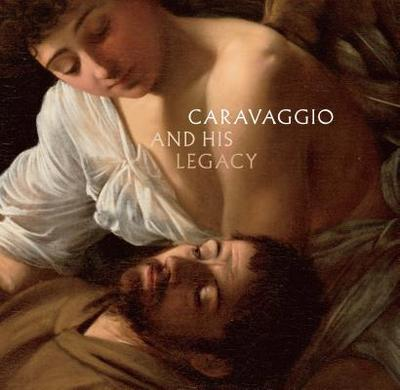 Caravaggio and His Legacy - Marandel, J Patrice (Editor)