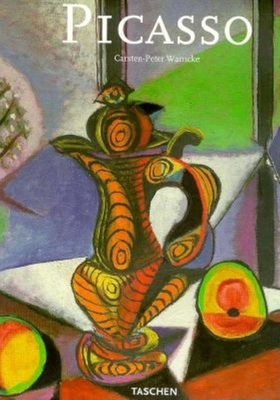 Pablo Picasso: 1881-1973 - Warncke, Carsten Peter