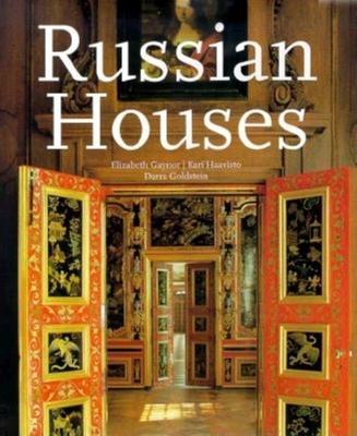 Russian Houses - Gaynor, Elizabeth, and Haavisto, Kari (Photographer)