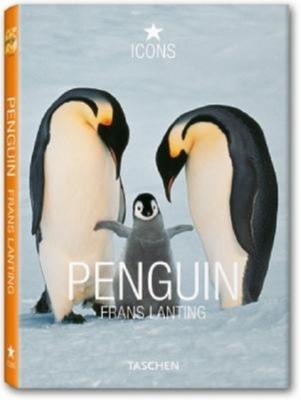 Penguin - Lanting, Frans (Photographer), and Eckstrom, Christine (Editor)