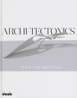 Archi-Tectonics: Winka Dubbeldam - Dubbeldam, Winka