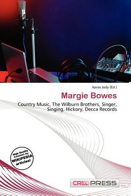 Margie Bowes - Jody, Iosias (Editor)