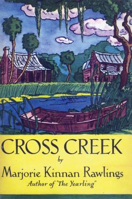 Cross Creek - Rawlings, Marjorie Kinnan