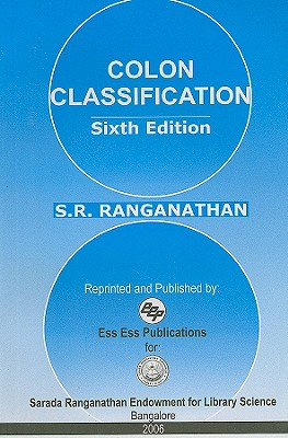 Colon Classification: Basic Classification - Ranganathan, S R