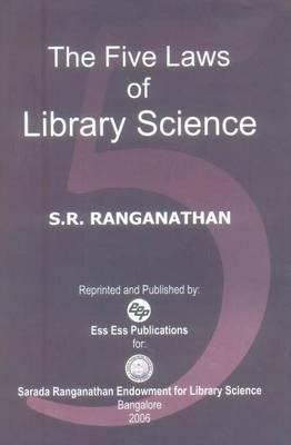 The Five Laws of Library Science - Ranganathan, S R, and Ranganathan