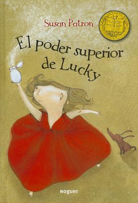 El Poder Superior de Lucky - Patron, Susan