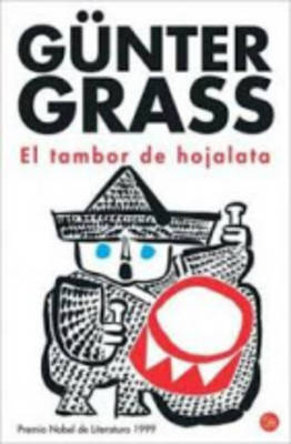 El Tambor de Hojalata - Grass, Gunter, and Gerhard, Carlos (Translated by), and Mortiz, Joaquin (Translated by)