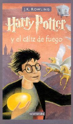 Harry Potter y El Caliz de Fuego - Rowling, J K