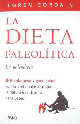 La Dieta Paleolitica - Cordain, Loren