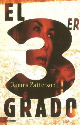 El Tercer Grado - Patterson, James