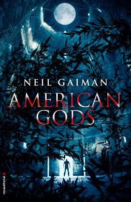 American Gods - Gaiman, Neil, and Faerna, Monica (Translated by)