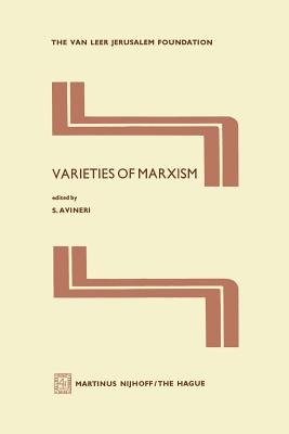 Varieties of Marxism - Avineri, Shlomo (Editor)