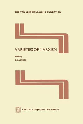Varieties of Marxism - Avineri, Shlomo (Editor)