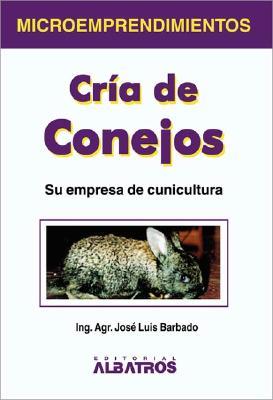 Cria de Conejos - Barbado, Jose Luis