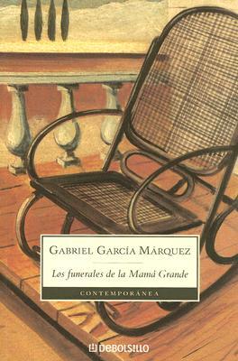 Los Funerales de La Mama Grande - Garcia Marquez, Gabriel
