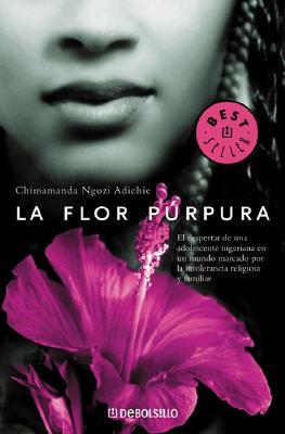 La Flor Purpura - Adichie, Chimamanda Ngozi