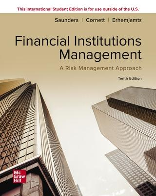 ISE Financial Institutions Management: A Risk Management Approach - Saunders, Anthony, and Cornett, Marcia