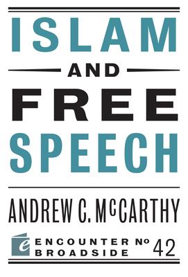 Islam and Free Speech - McCarthy, Andrew C