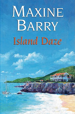 Island Daze - Barry, Maxine