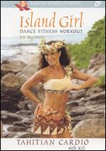 Island Girl Dance Fitness Workout for Beginners: Tahitian Cardio - Andrea Ambandos