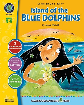Island of the Blue Dolphins: Grades 5-6 - Goyetche, Marie-Helen, and O'Dell, Scott