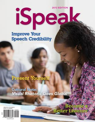 Ispeak: Public Speaking for Contemporary Life - Nelson, Paul E, Dr., and Titsworth, Scott, and Pearson, Judy C