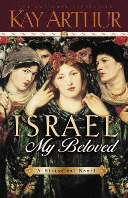 Israel, My Beloved - Arthur, Kay