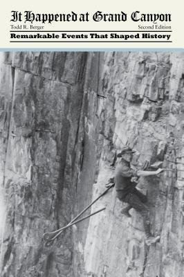 It Happened at Grand Canyon - Berger, Todd R