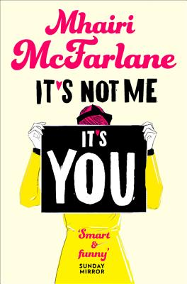 It S Not Me, It S You - McFarlane, Mhairi