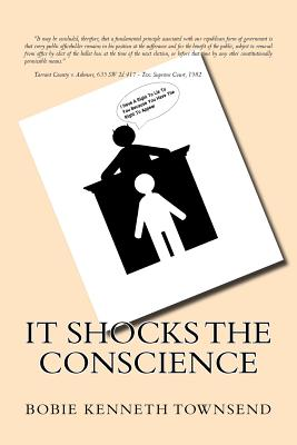 It Shocks The Conscience - Townsend, Bobie Kenneth