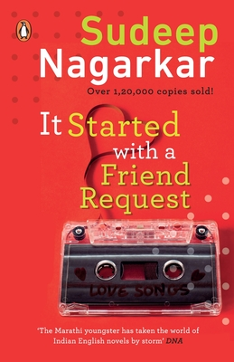 It Started with a Friend Request - Nagarkar, Sudeep