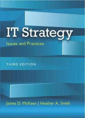 IT Strategy: Issues and Practices - McKeen, James D., and Smith, Heather A.