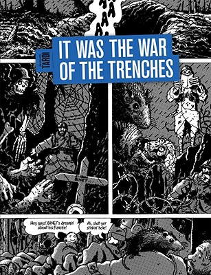 It Was the War of the Trenches - Tardi, Jacques