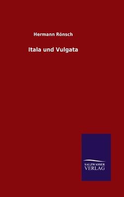 Itala Und Vulgata - R÷nsch, Hermann