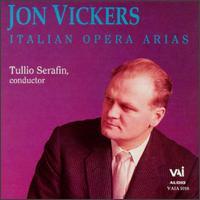 Italian Opera Arias - Jon Vickers (tenor); Rome Opera Theater Orchestra; Tullio Serafin (conductor)