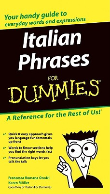 Italian Phrases for Dummies - Onofri, Francesca Romana (Editor), and Moller, Karen Antje (Editor)