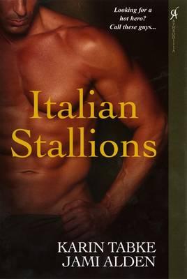 Italian Stallions - Tabke, Karin, and Alden, Jami