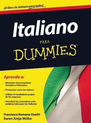Italiano Para Dummies - Onofri, Francesca Romana, and Moller, Karen Antje
