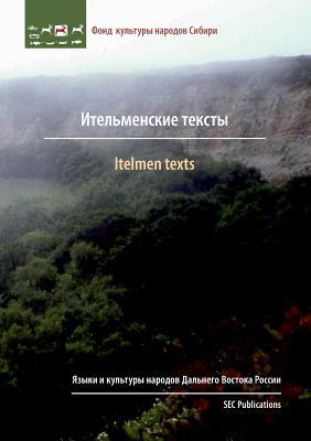 Itelmen Texts - Kasten, Erich (Editor), and Durr, Michael (Editor)