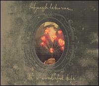 It's a Wonderful Life - Sparklehorse